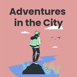 Adventures in the City