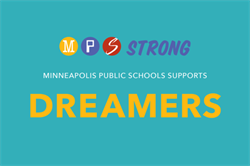 Minneapolis Public Schools supports dreamers